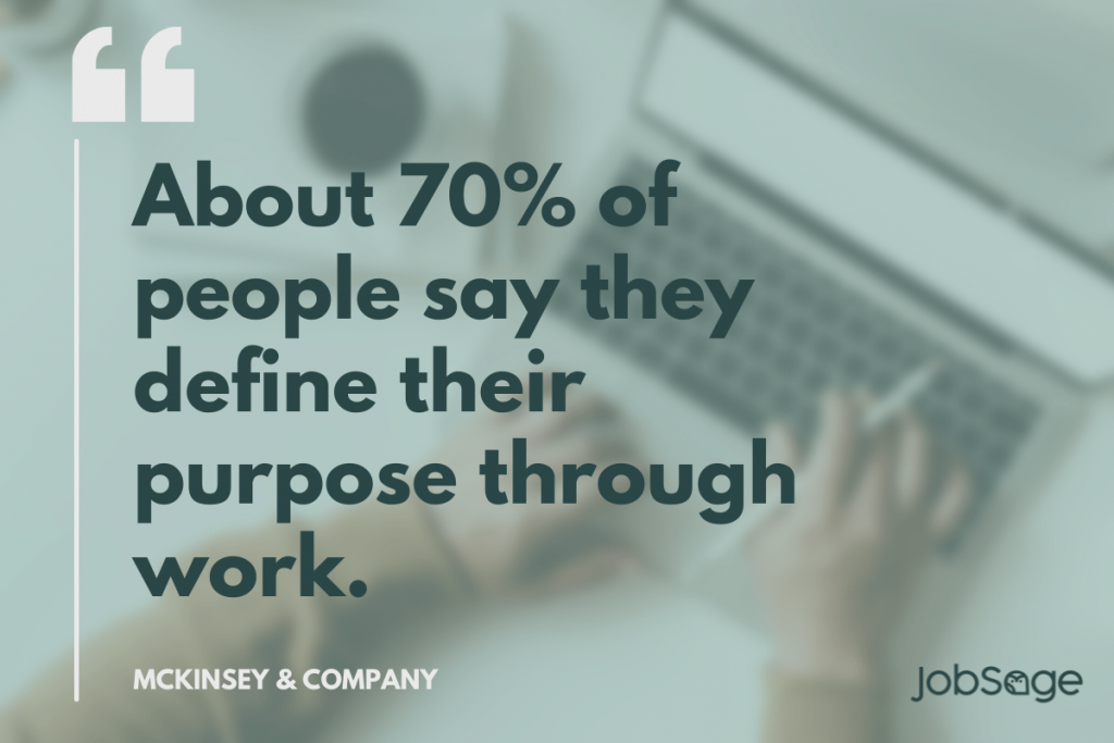 stat: About 70% of people say they define their purpose through work